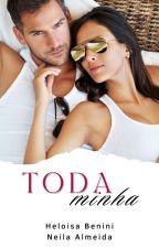 TODA MINHA ( segundo volume de Todo Meu ) by PPKsapeka