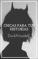 ∞»Chicas para tus historias«∞ by DarkKInsideE
