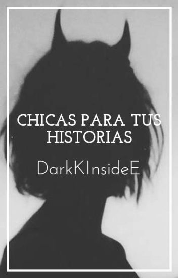 ∞»Chicas para tus historias«∞