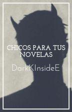 ∞»Chicos para tus historias«∞ by DarkKInsideE