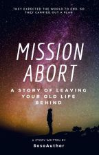 Mission Abort by SosoAuthor