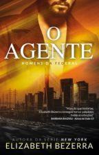 O Agente by AutoraElizabethBezer