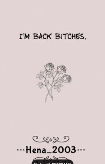 I'm back bitches 🤙🏼