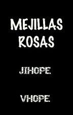 Mejillas rosas, Vhope/Jihope by -shippsx-