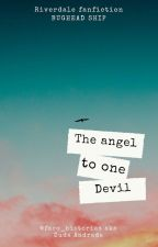 The angel for one devil [Concluída] by faco_historias