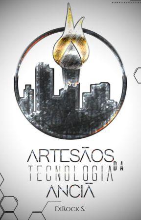 Artesãos da Tecnologia Anciã [EM ANDAMENTO] by DiRockS