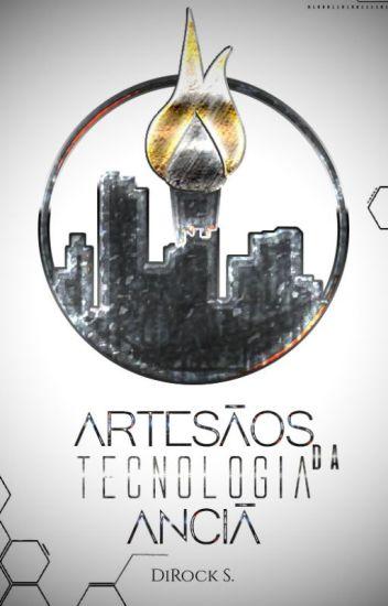 Artesãos da Tecnologia Anciã [EM ANDAMENTO]