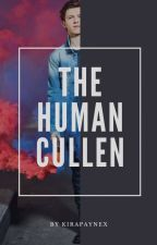 The Human Cullen || E.Cullen by kirapaynex