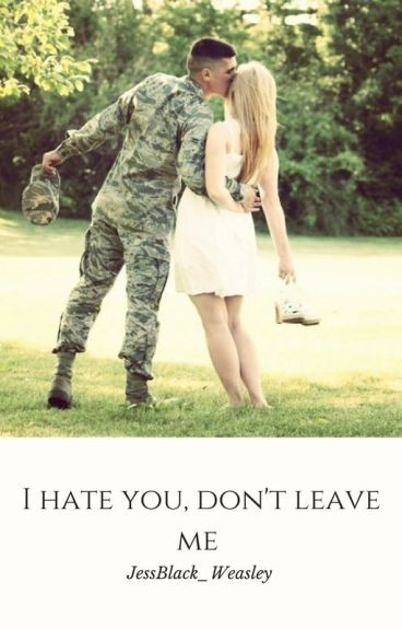 I Hate You, Don't Leave Me