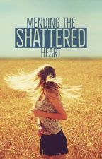 Mending The Shattered Heart by cyanglimmer
