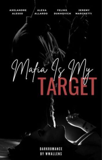Mafia Is My Target