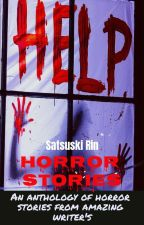 Horror Stories(Creepypasta) by satsuski
