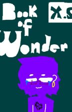 Book of Wonder: the LGBT Book by G4yl3_1s_Her3