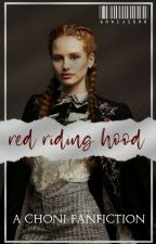 red riding hood [choni au] by cheryldelicate
