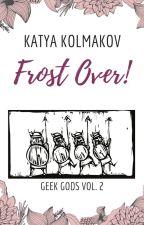 FROST OVER! || Norse & Greek Mythology, Marvel Loki, Romance & Humour || ongoing by kkolmakov