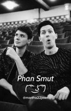 Phan Smut ( ͡° ͜ʖ ͡°) by martha22jean