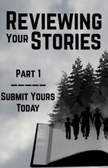 Reviewing YOUR Stories