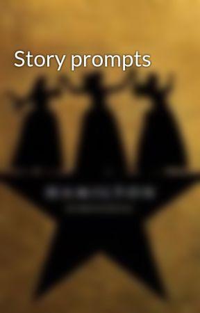 Story prompts by Mahogany_Morgan