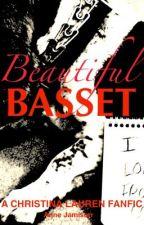 Beautiful Basset, A Christina Lauren Fanfic by AnneJamison2