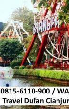 TERBAIK, 0815-6110-900 WA, Tour Dufan Murah Cianjur by paketdufan