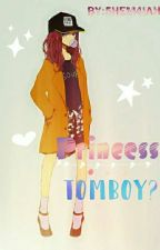Princess...Tomboy?  by 5hem4iah