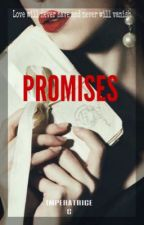 PROMISES [MPTHM 2] by ImperatriceC