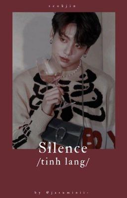 [ SILENCE ] JK