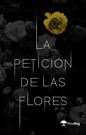 La petición de las flores [#1] by termica