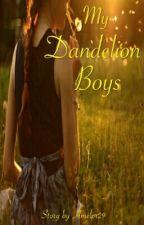 My dandelion boys by Amelpr29