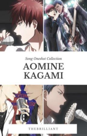 AoKaga Song Oneshots by theBrilliant