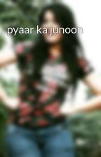 pyaar ka junoon by lalityaponguleti