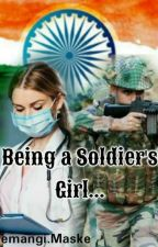 Being a Soldier's Girl... by hemangi7