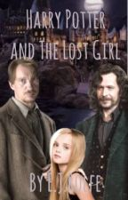 Harry Potter and The Lost Girl by EJaneR97