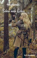 Highlands: Schrei nach Leben by JuleMary