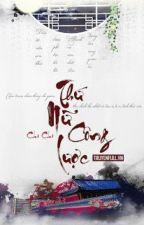 Thứ Nữ Công Lược - Chi Chi by Bangtuyen123