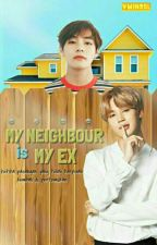 My Neighbour is My Ex (VMIN)  by vmin95l