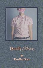 Deadly Bloom by KareBearStare