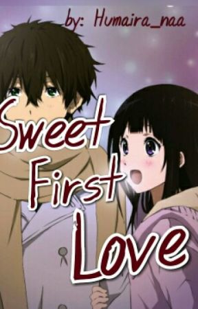 Sweet First Love by Humaira_naa