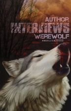 Author Interviews Werewolf by angelica20000