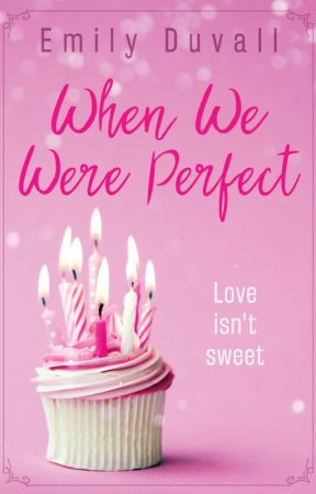 When We Were Perfect by EDuvallAuthor