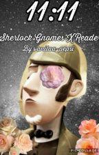 11:11 Sherlock Gnomes X Reader by gutsnibba
