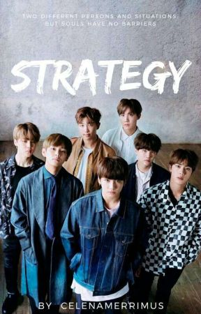 THE STRATEGY [A BTS FF] { #WattpadIndiaAwards } by celenamerrimus