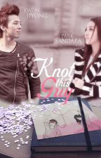 KNOT THIS GUY  (Romance/Fantasy) by huntress2021