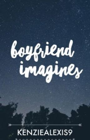 boyfriend imagines - fight (short) - Wattpad