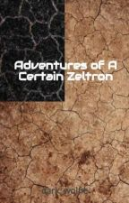 Adventures of A Certain Zeltron by dark_wolfie