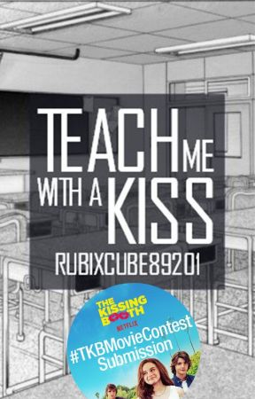 Teach Me with a Kiss by RubixCube89201