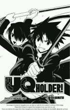 UQ holder [Untold] by SCARLETT_1435