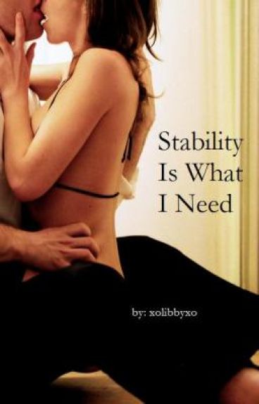 Stability Is What I need