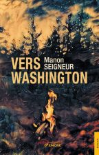 Vers Washington (Tome 1) by Bysurprise