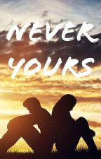 Never Yours : Allah Knows Best  by Miyagini